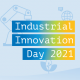 industrial innovation day