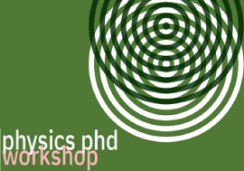 Phd Physics Workshop